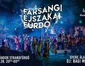 Farsangi éjszakai fürdőzés a Török Sándor Strandfürdőben