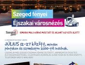 Éjszakai városnéző túrák Szegeden